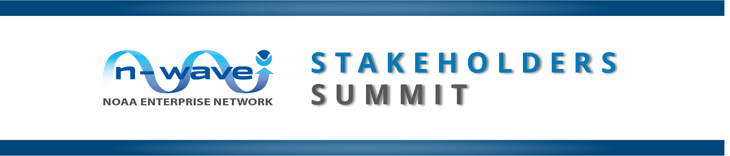 2021 N-Wave Stakeholders and Science Engagement Summit, February 23-25, Silver Spring, MD